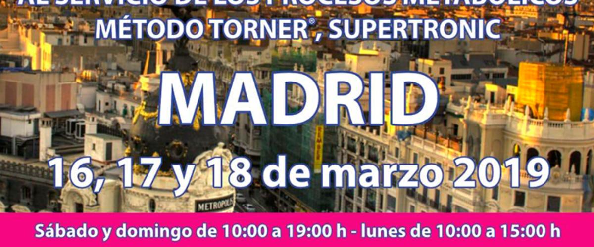 Método Torner, Supertronic en Madrid 16, 17 y 18 marzo